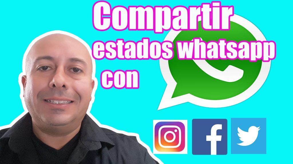 compartir estados de whatsapp con otras redes sociales